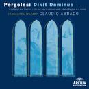ペルゴレージ:<ディクシト・ドミヌス>、他/Orchestra Mozart, Claudio Abbado