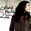 J'Traîne Des Pieds/Olivia Ruiz