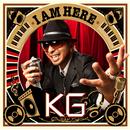 I AM HERE/KG