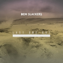 Last One Out EP/Dem Slackers
