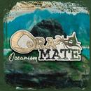 Oceanism/Ora Mate