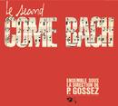 Le Second Come Bach/Pierre Gossez