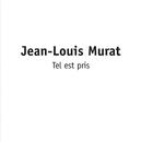 Tel Est Pris/Jean-Louis Murat