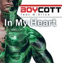 In My Heart (feat. M.Slice)/Boycott