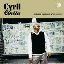 Quelque Chose Qui M'Appartient/Cyril Cinelu
