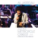アル・ジャロウ・アンド・ザ・メトロポール・オルケスト - ライヴ/Al Jarreau, Metropole Orkest