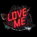 Love Me (feat. Drake, Future)/Lil Wayne