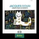 Heritage - Jacques Douai Chante Pour Les Enfants, Vol.1 - BAM (1958-1963)/Jacques Douai