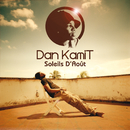 Soleils D'Août/Dan Kamit