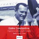 Heritage - Cigarettes, Whisky Et P'tites Pépées - Barclay (1957-1959)/Eddie Constantine