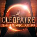Cléopâtre - Femme D'Aujourd'Hui/Sofia Essaidi