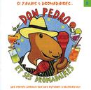 Don Pedro Et Ses Dromadaires Vol 2/Don Pedro & Ses Dromadaires