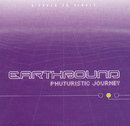 Phuturistic Journey/Earthbound