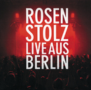 Live aus Berlin (Live)/Rosenstolz