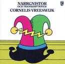 Narrgnistor och Transkriptioner/Cornelis Vreeswijk