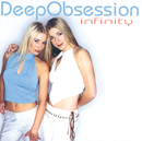 Infinity/Deep Obsession