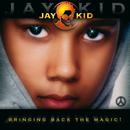 Bringing Back The Magic ! (DK Version)/Jay-Kid