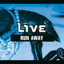 Run Away (CD#1 Intl Version)/Live