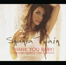 Thank You Baby (Germany Maxi Enhanced)/Shania Twain