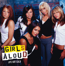 Life Got Cold (International 2-track)/Girls Aloud