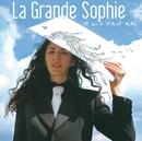 Et Si C'Etait Moi/La Grande Sophie
