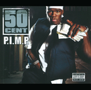 P.I.M.P. (International Version)/50 Cent
