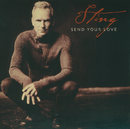 Send Your Love (International Version)/Sting