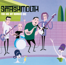 You Are My Number One (International Version)/Smash Mouth