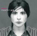 Imperfect Girl/Bérénice