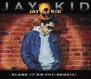 Blame It On The Boogie (2-tracks)/Jay-Kid