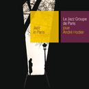 ANDRE HODEIR/JAZZ GR/Le Jazz Groupe De Paris