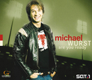 Are You Ready/Michael Wurst