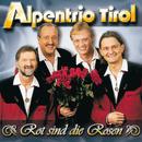 Rot Sind Die Rosen/Alpentrio Tirol