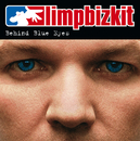 Behind Blue Eyes (International Version)/Limp Bizkit