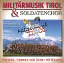 Lieder - Hymnen - Märsche Mit Gesang/Militärmusik Tirol