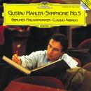 マーラー:交響曲第5番/Berliner Philharmoniker, Claudio Abbado