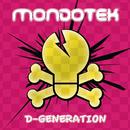 D-Generation/Mondotek