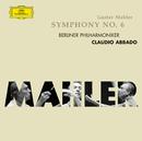 マーラー:交響曲第6番<悲劇的>/Berliner Philharmoniker, Claudio Abbado