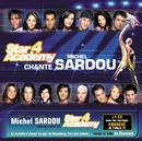 Star Academy 4 Chante Michel Sardou/Star Academy 4
