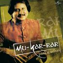 Mu-Kar-Rar/Pankaj Udhas