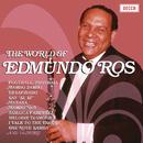 EDMUNDO ROS/THE WORL/Edmundo Ros