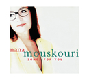 Songs For You/Nana Mouskouri