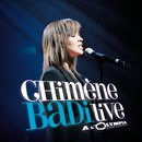 Live A L'Olympia 2005/Chimène Badi