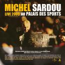 Live 2005 Au Palais Des Sports/Michel Sardou