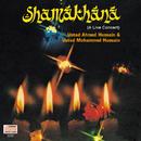 Shamakhana : A Live Concert/Ustad Ahmed Hussain, Ustad Mohammed Hussain