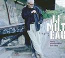 Fragile/Jean-Jacques Milteau