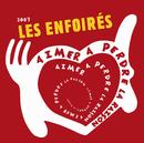 Aimer A Perdre La Raison/Les Enfoirés