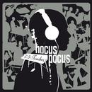 J'Attends/Hocus Pocus