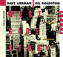 West Side Story Today/Dave Liebman, Gil Goldstein
