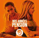 Nos Années Pension - Nos Années Pension/Lilly-Fleur Pointeaux, Joséphine Jobert